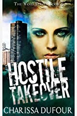 Hostile Takeover (The Void Series Book 5) Kindle Edition