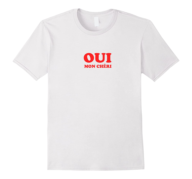 Oui Mon I Retro French Romantic Shirts