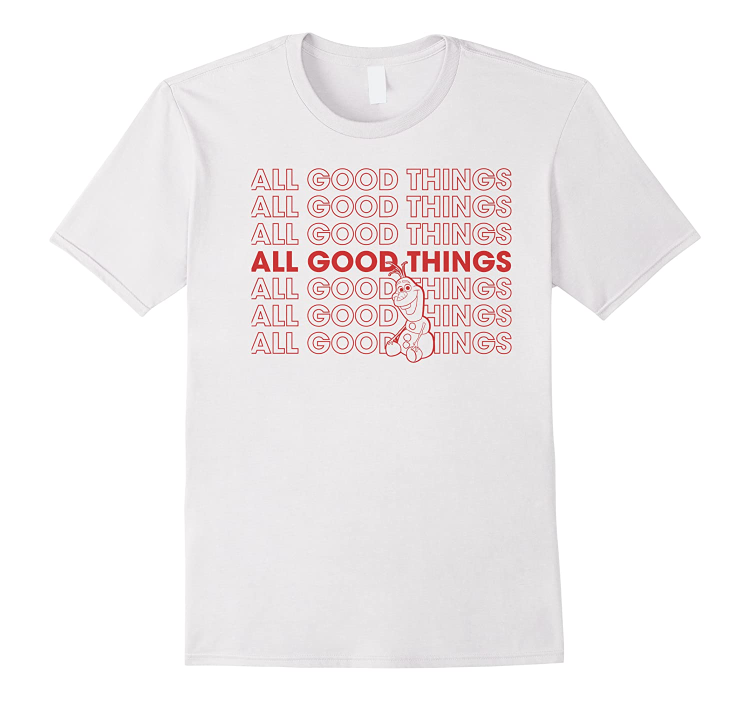 Frozen Olaf All Good Things Word Stack Shirts
