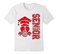 Vintage Senior 2021 Face Mask Quarantined Class Of 2021 Shirts White