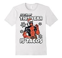 Deadpool Santa Hat I Want Tacos Christmas Shirts White