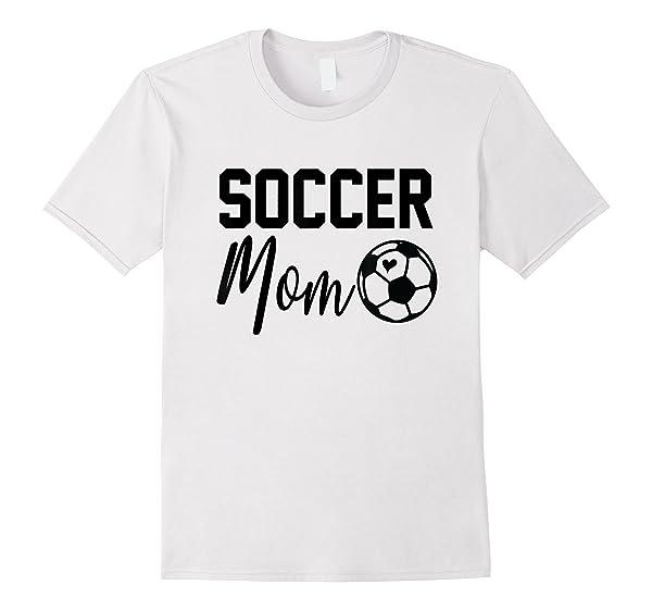 Soccer Mom Cute Sport Love My Funny Soccer Lover Gift T Shirt