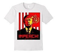 Trump Protest Resist Impeach Russia Propaganda Shirt White