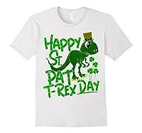 Happy St Pat T Rex Day T Shirt Saint Patrick S Dinosaur White