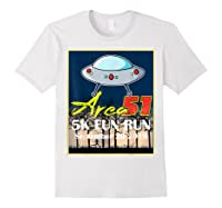 Area 51 5k Fun Run They Can't Stop All Of Us Shirts White