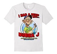 Bubba J Airway Heights Wa T Shirt White