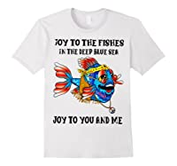 Joy To Fishes In Deep Blue Sea Hippie Shirts White