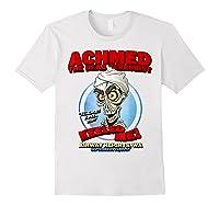 Achmed The Dead Terrorist Airway Heights Wa T Shirt White