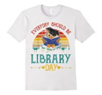 Vintage Everyday Should Be Library Day Owl Reading Book Gift T Shirt White