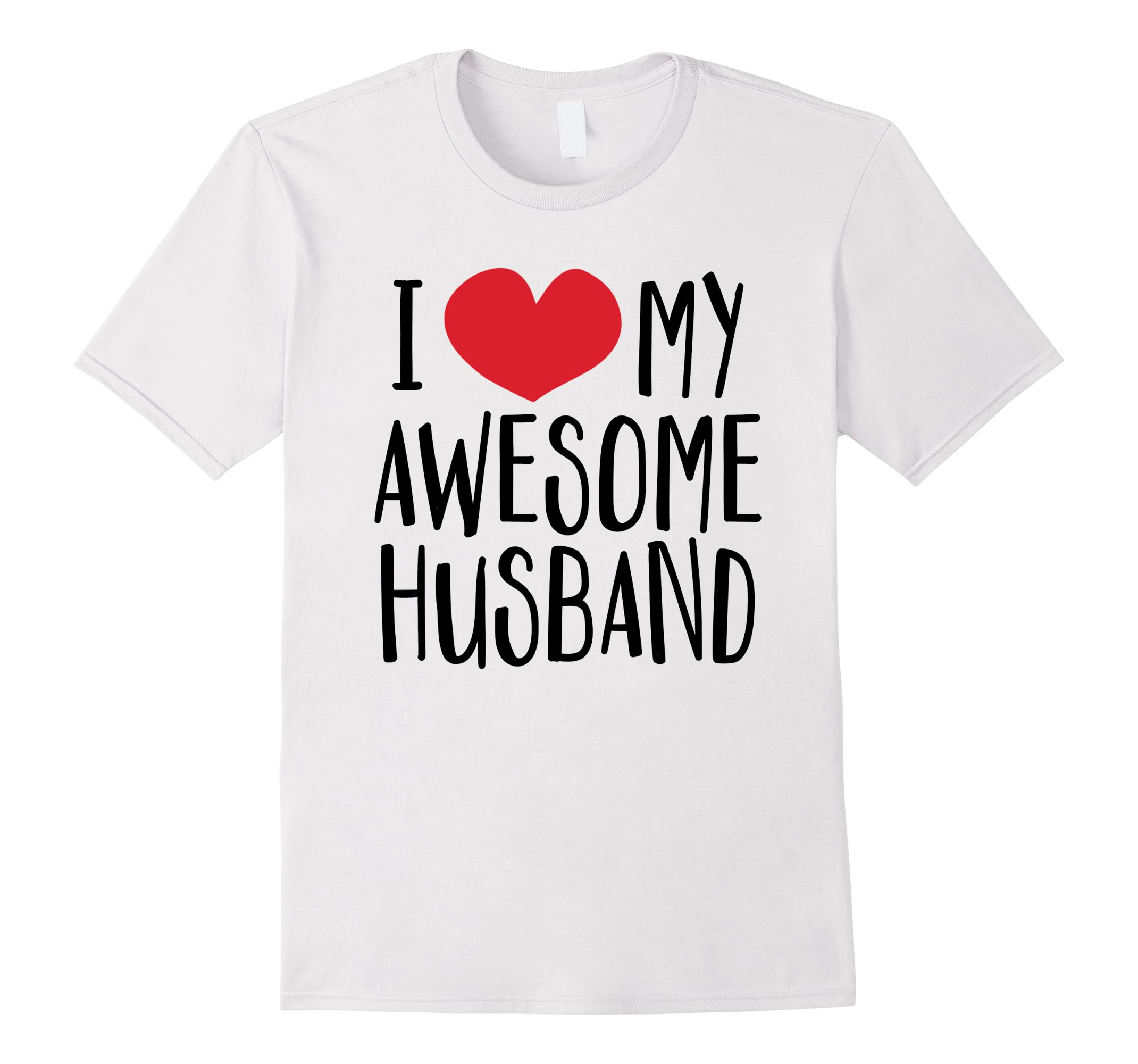 'I Love My Awesome Husband' Great Valentine's Day Gift Shirt-RT