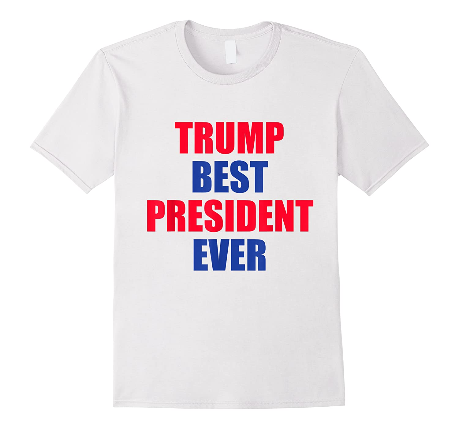 Trump Best President Ever 2020 Election Vote Shirts
