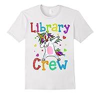 Library Crew Dabbing Unicorn 1st Day Of School Shirts White