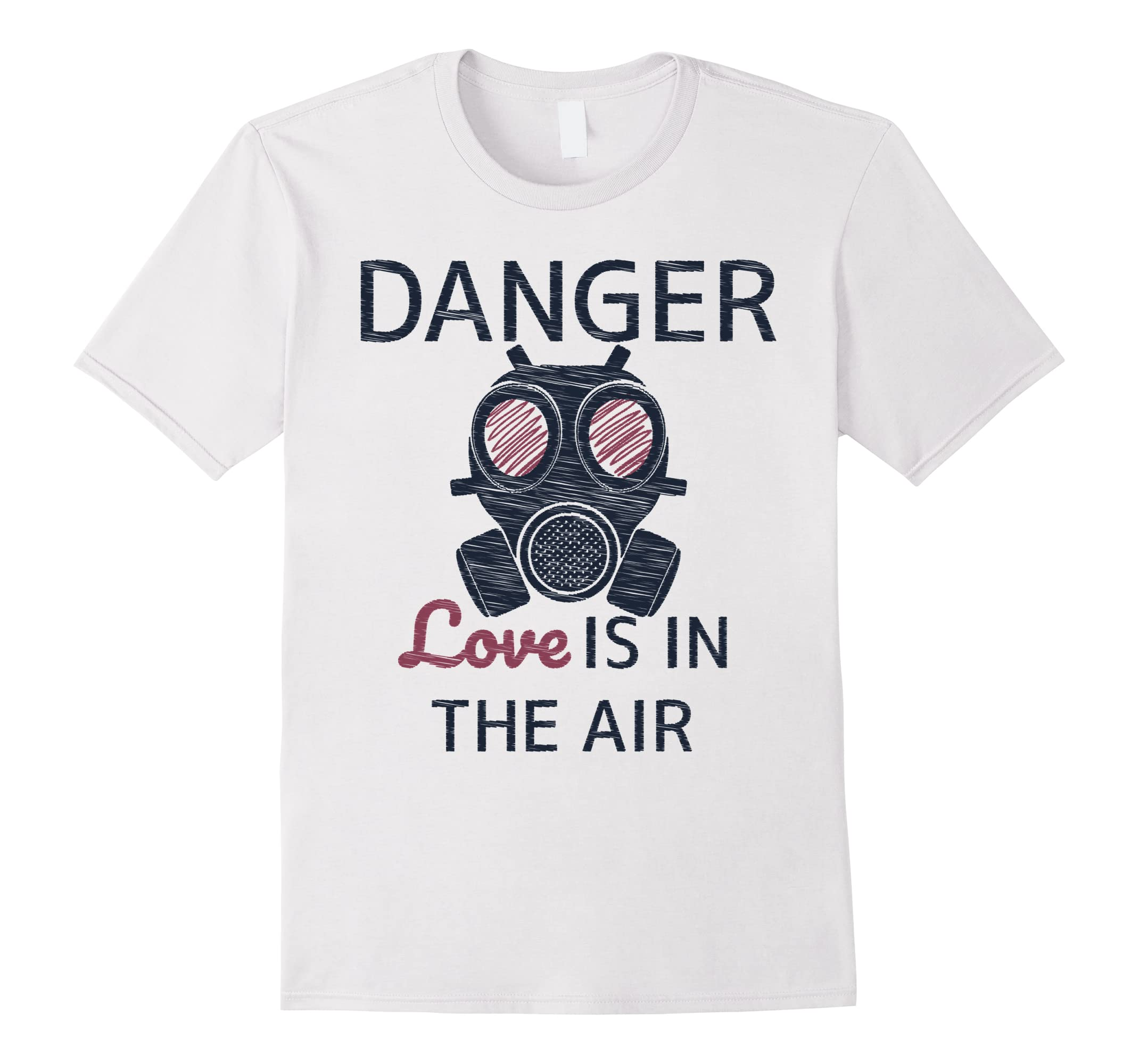 Danger Love Is In The Air Funny Anti Valentine S Day T Shirt Ah My