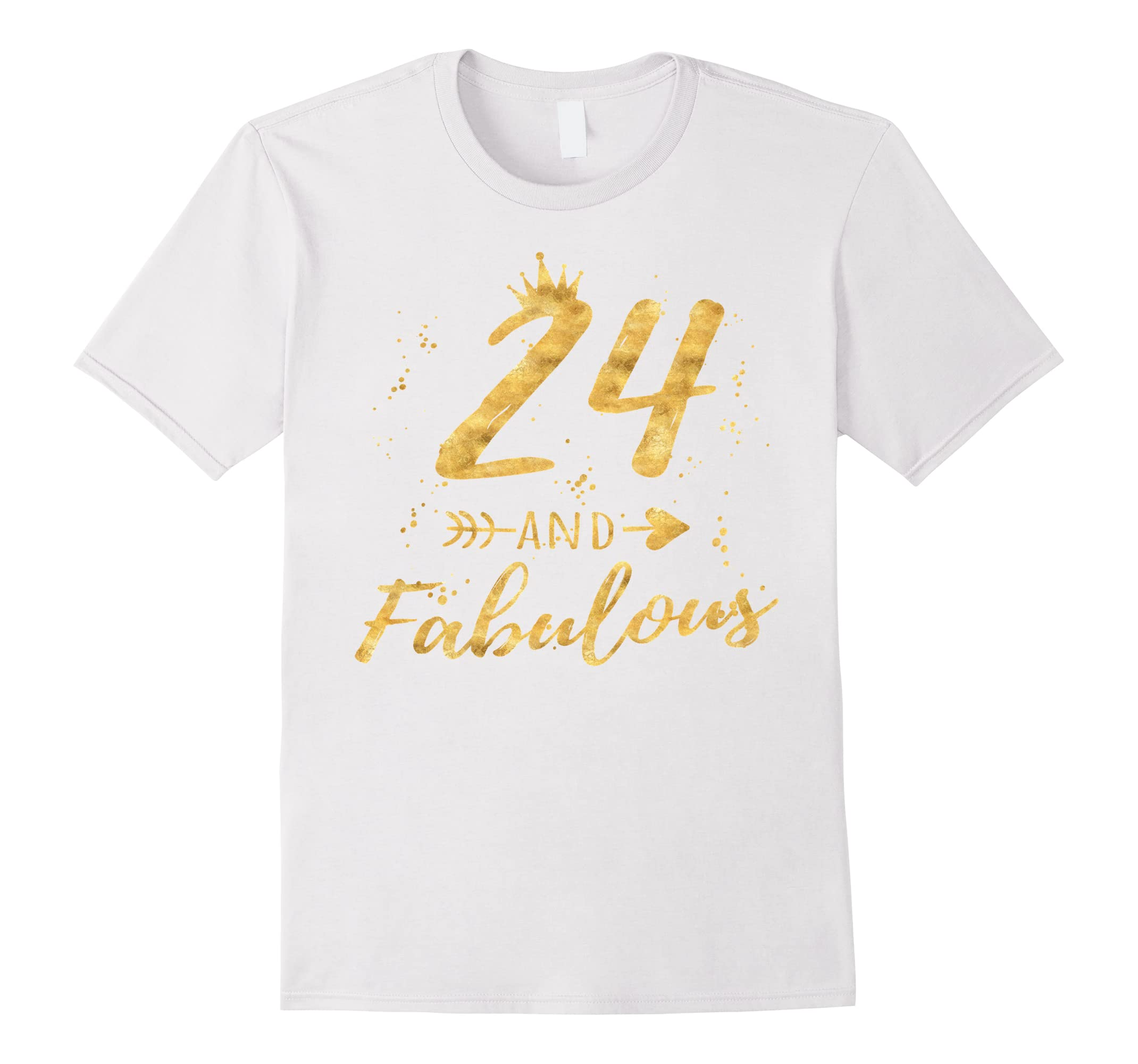 24th Birthday Gifts For Women 24 And Fabulous Party Shirt RT