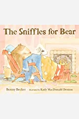 The Sniffles for Bear (Bear and Mouse) Kindle Edition