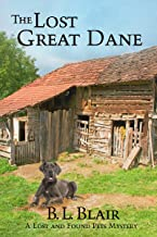 The Lost Great Dane: A Lost and Found Pets Mystery