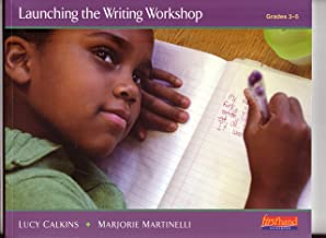 Launching the Writing Workshop (Grades 3 - 5)