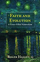 Faith and Evolution: A Grace-Filled Naturalism