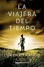 La viajera del tiempo (Spanish Edition)