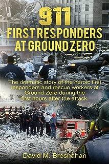 911 First Responders at Ground Zero