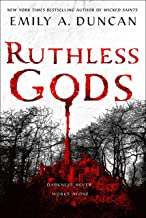 Ruthless Gods: A Novel (Something Dark and Holy, 2)