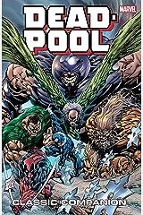 Deadpool Classic Companion Vol. 2 Kindle Edition