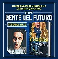 El Último Minuto: Relatos de Gente del Futuro de B.J. Castillo