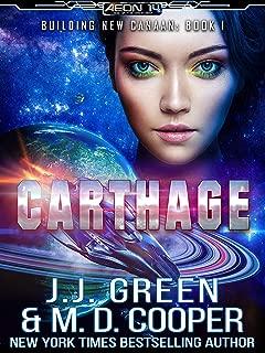 Carthage - A Space Opera Colonization Adventure (Aeon 14: Building New Canaan Book 1)