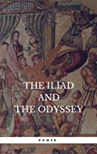 The Iliad & the Odyssey (Fall River Classics) (English Edition)