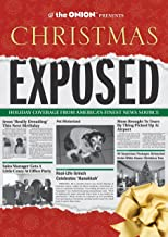 The Onion Presents: Christmas Exposed: Holiday Coverage from America's Finest News Source (Onion Ad Nauseam)