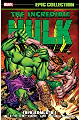 Incredible Hulk Epic Collection: The Hulk Must Die (Tales to Astonish (1959-1968)) (English Edition) eBook Kindle