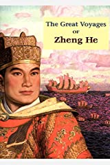 The Great Voyages of Zheng He Kindle Edition