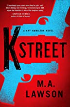 K Street (A Kay Hamilton Novel Book 3)