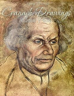 Cranach: Drawings Colour Plates