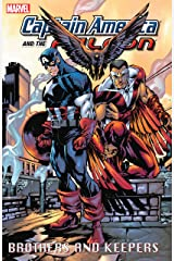 Captain America and The Falcon Vol. 2: Brothers and Keepers (Captain America & the Falcon) Kindle Edition