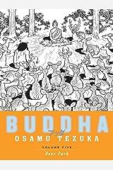 Buddha: Volume 5: Deer Park Kindle Edition