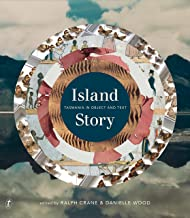 Island Story: Tasmania in Object and Text