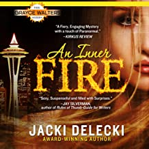 An Inner Fire: Grayce Walters Series