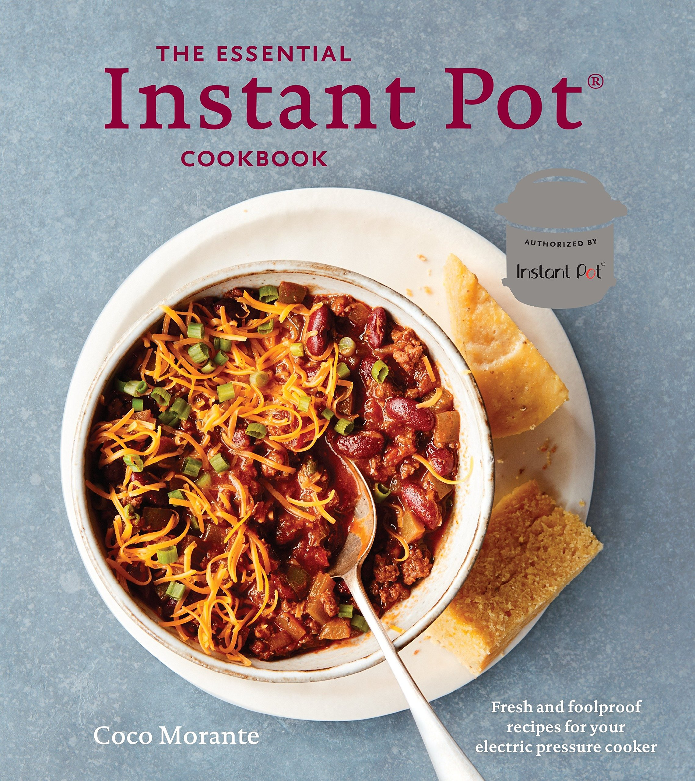 Download The Essential Instant Pot Cookbook: Fresh And Foolproof Recipes For Your Electric Pressure Cooker 