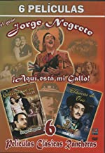 JORGE NEGRETE, 6 PELICULAS, Jalisco Canta en Sevilla, Me he de Comer esta tuna, Si Adelita se Fuera con otro, Alla en el R...