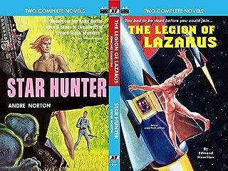 Legion of Lazarus & Star Hunter (Armchair Fiction Double Novels Book 24)