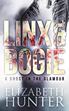 A Ghost in the Glamour: A Linx & Bogie Story (Linx & Bogie Mysteries Book 1)