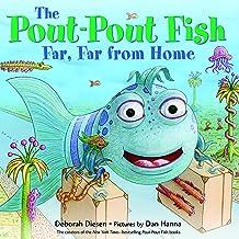 The Pout-Pout Fish, Far, Far from Home (A Pout-Pout Fish Adventure)