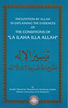 Facilitation By Allah in Explaining the Evidences of the Conditions of