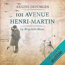 101 avenue Henri-Martin (1942-1944): La bicyclette bleue 2