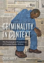 Criminality-in-Context-:-The-Psychological-Foundations-of-Criminal-Justice-Reform