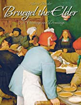 Bruegel the Elder: 165 Paintings and Drawings (English Edition)