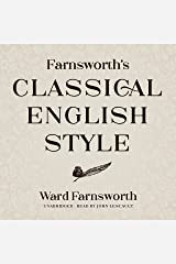 Farnsworth's Classical English Style: The Farnsworth Classical English Series Audible Audiobook