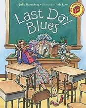 Last Day Blues (Mrs. Hartwell's Classroom Adventures)
