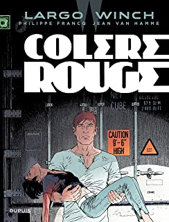 Largo Winch - tome 18 - Colère rouge (French Edition)